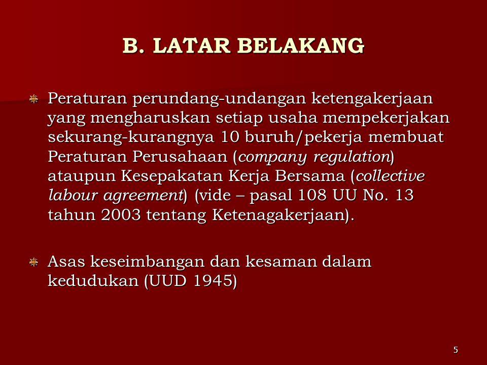 B. LATAR BELAKANG