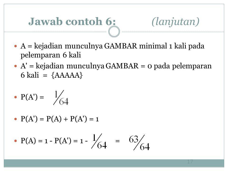 Jawab contoh 6: (lanjutan)