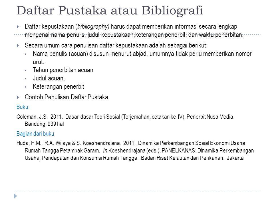Daftar Pustaka atau Bibliografi