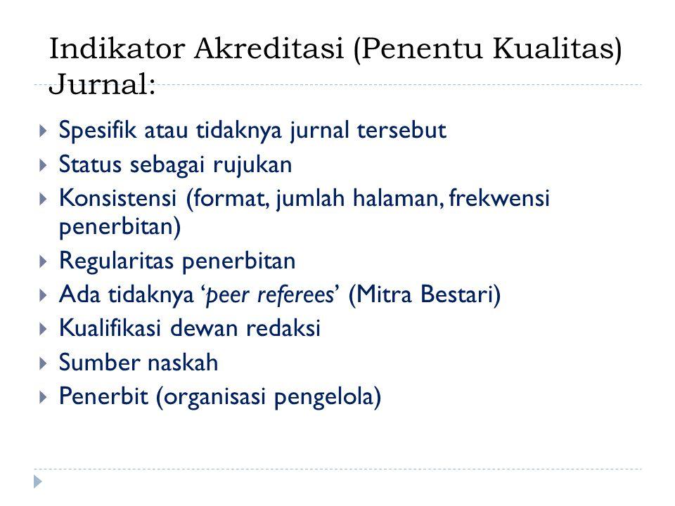 Indikator Akreditasi (Penentu Kualitas) Jurnal: