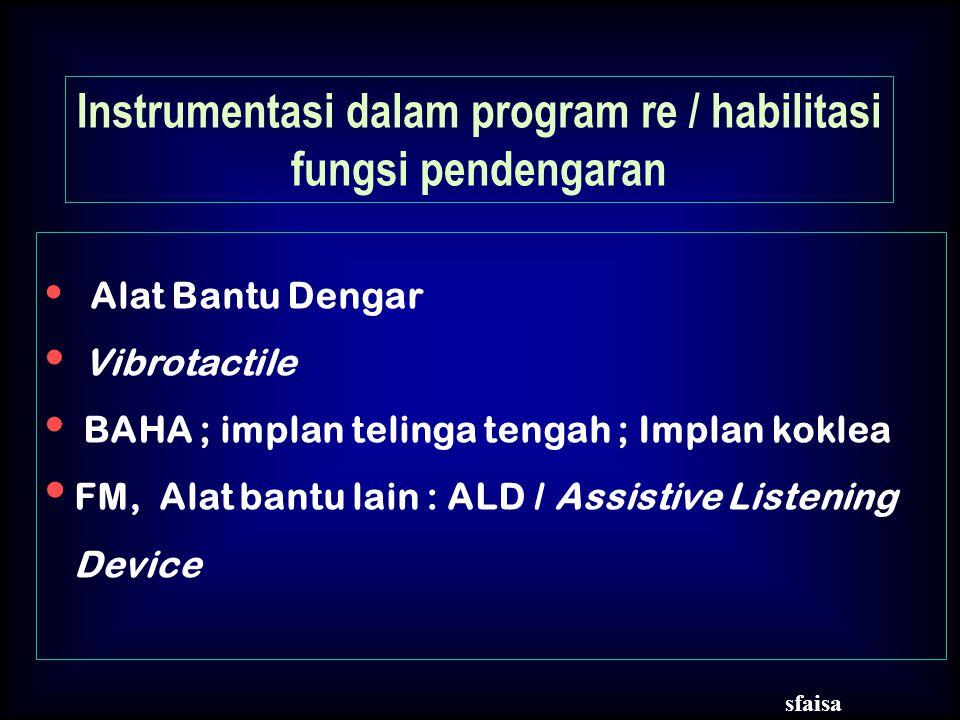 Instrumentasi dalam program re / habilitasi fungsi pendengaran
