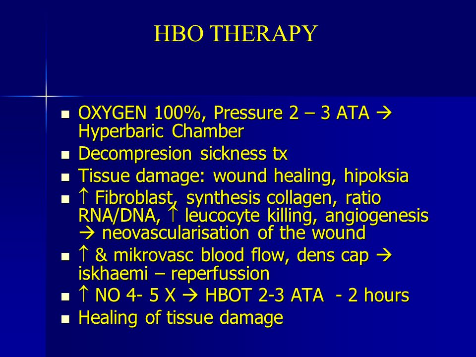 HBO THERAPY OXYGEN 100%, Pressure 2 – 3 ATA  Hyperbaric Chamber