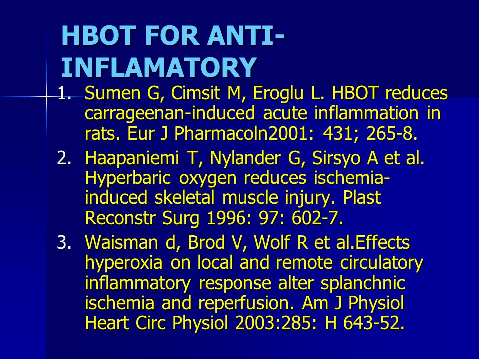 HBOT FOR ANTI-INFLAMATORY