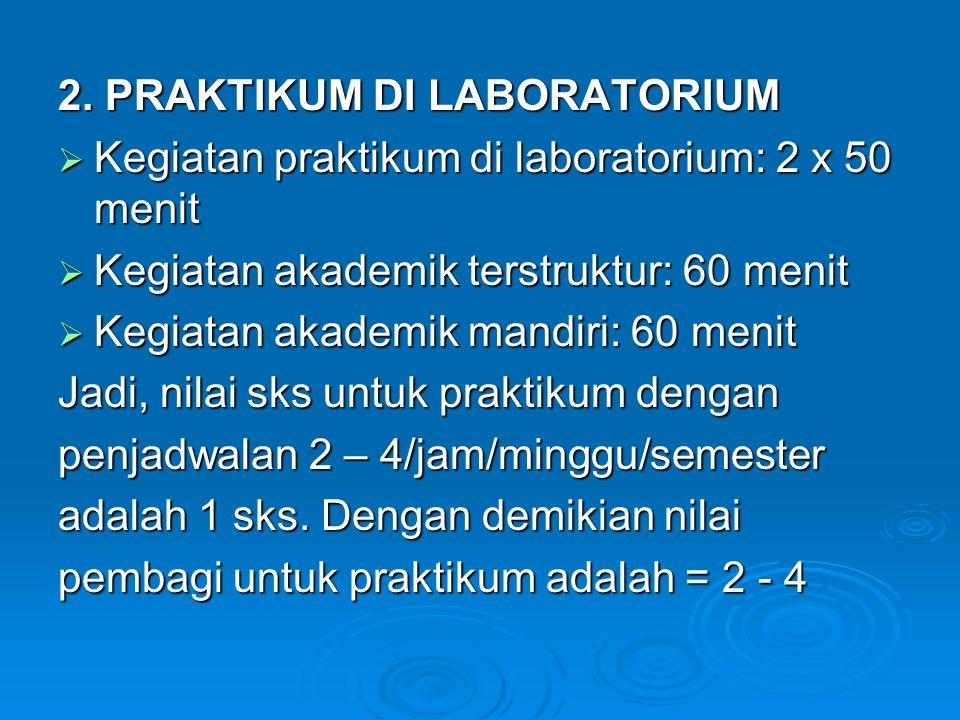 2. PRAKTIKUM DI LABORATORIUM
