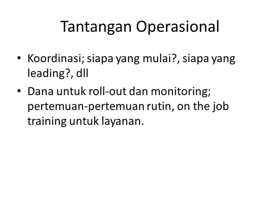 Tantangan Operasional
