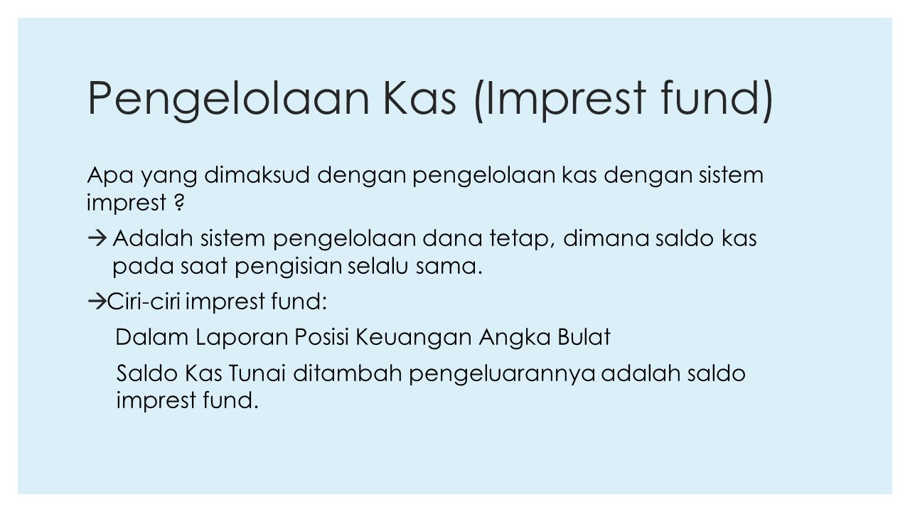 Pengelolaan Kas (Imprest fund)