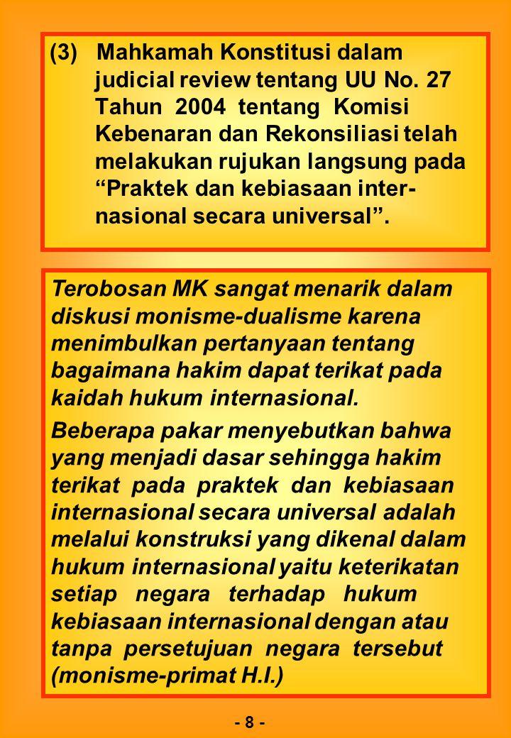 Terobosan MK sangat menarik dalam diskusi monisme-dualisme karena