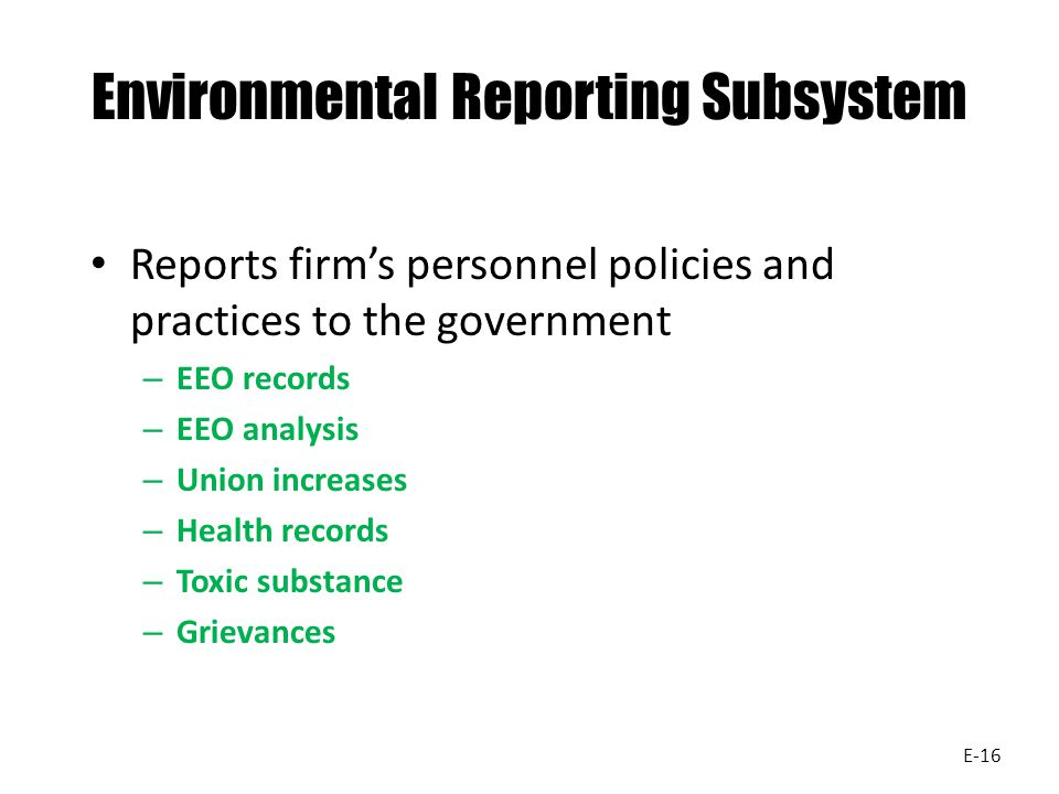 Environmental Reporting Subsystem