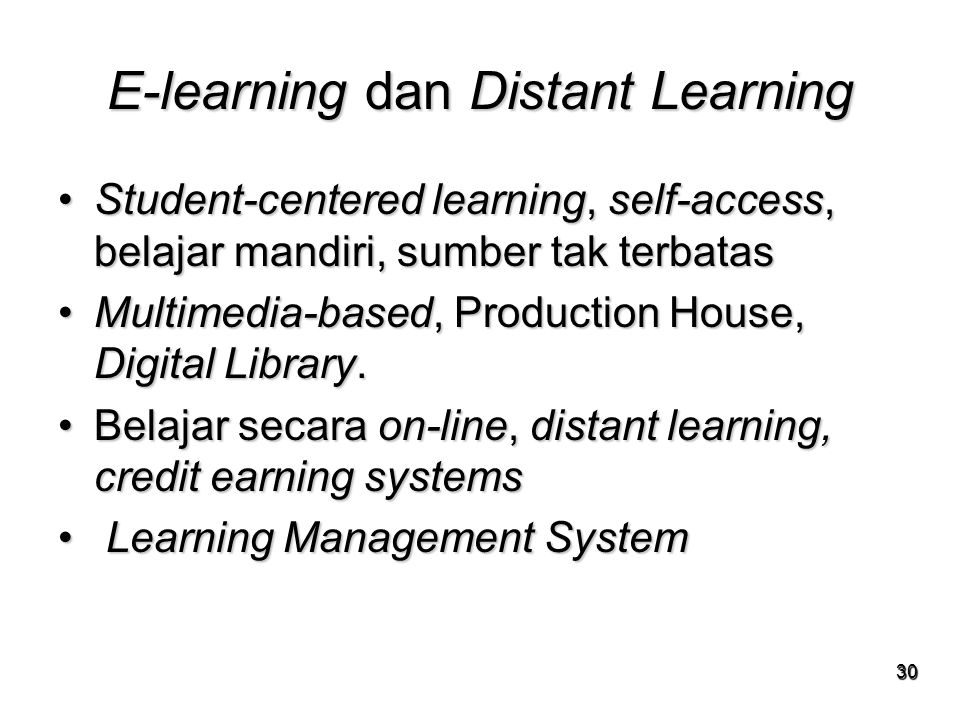 E-learning dan Distant Learning