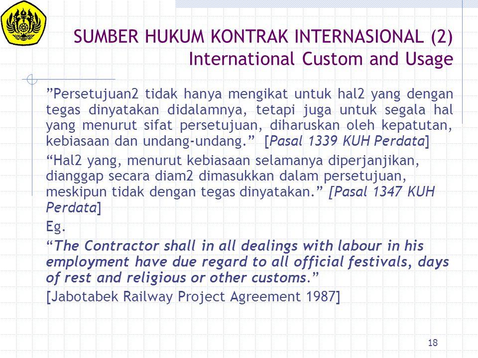 SUMBER HUKUM KONTRAK INTERNASIONAL (2) International Custom and Usage