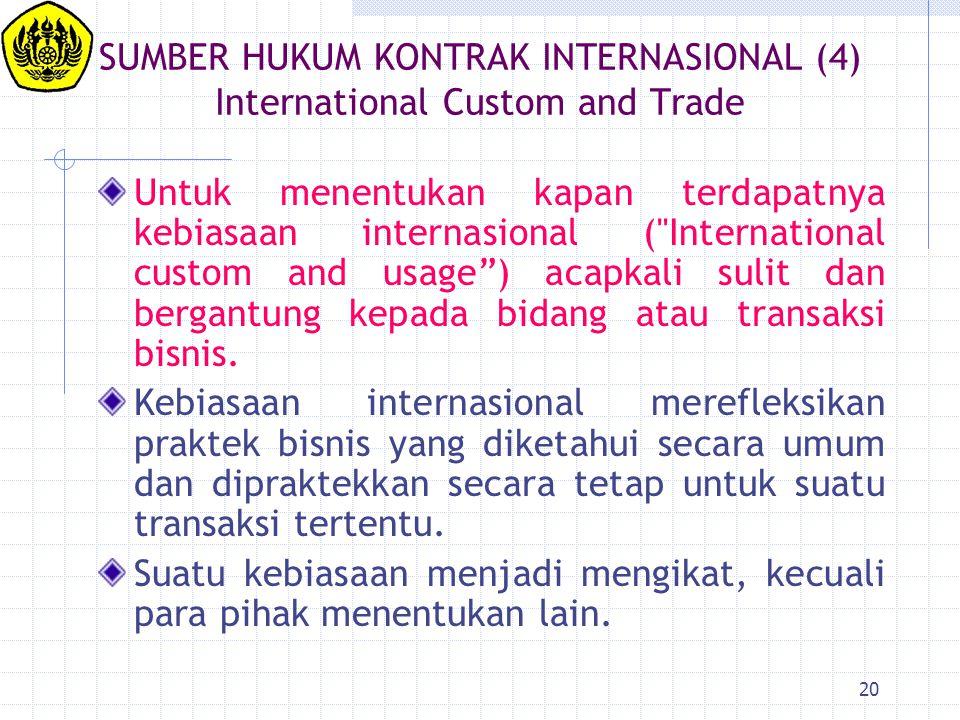 SUMBER HUKUM KONTRAK INTERNASIONAL (4) International Custom and Trade