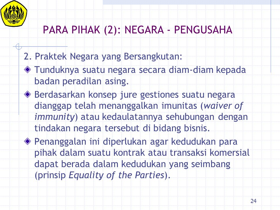 PARA PIHAK (2): NEGARA - PENGUSAHA
