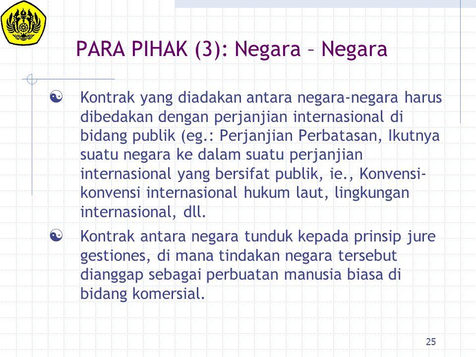 PARA PIHAK (3): Negara – Negara