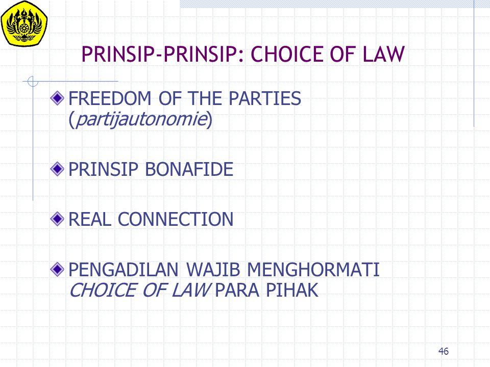 PRINSIP-PRINSIP: CHOICE OF LAW