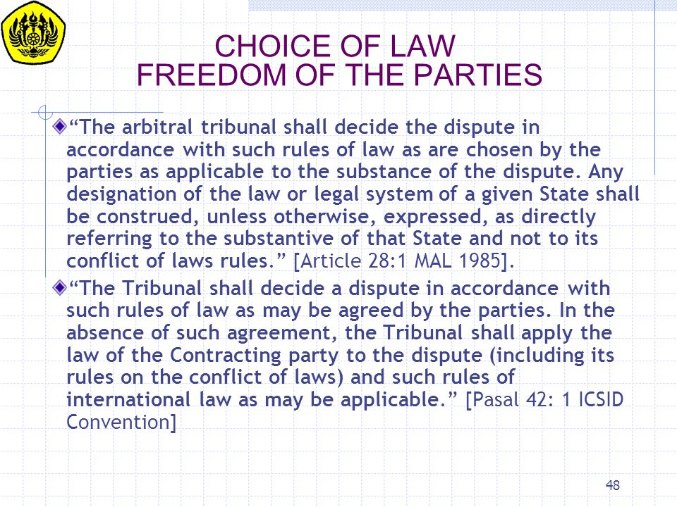 CHOICE OF LAW FREEDOM OF THE PARTIES
