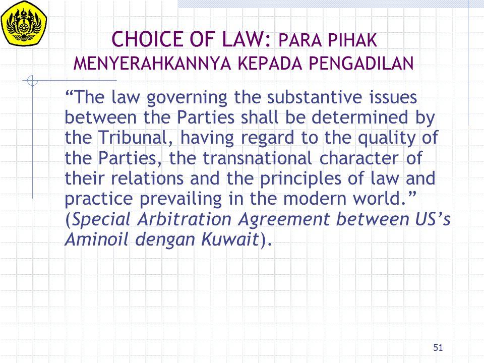 CHOICE OF LAW: PARA PIHAK MENYERAHKANNYA KEPADA PENGADILAN