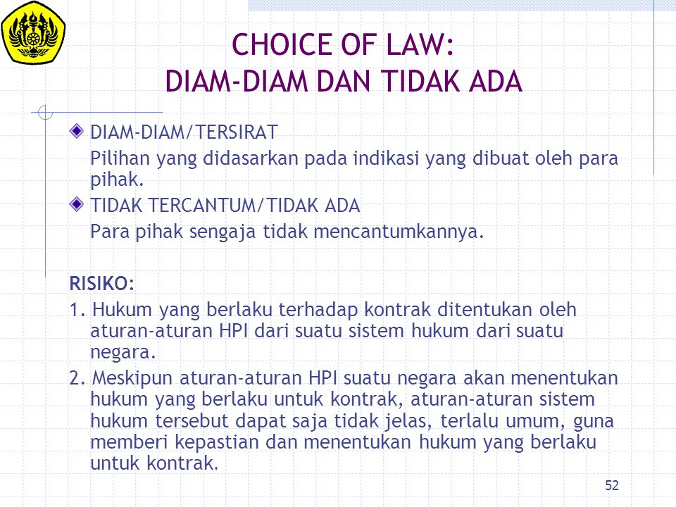 CHOICE OF LAW: DIAM-DIAM DAN TIDAK ADA