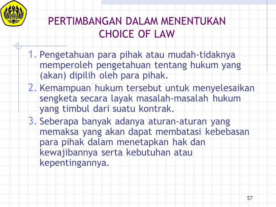 PERTIMBANGAN DALAM MENENTUKAN CHOICE OF LAW
