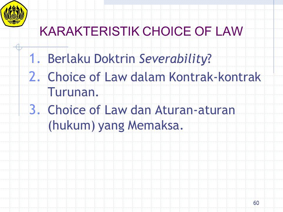 KARAKTERISTIK CHOICE OF LAW