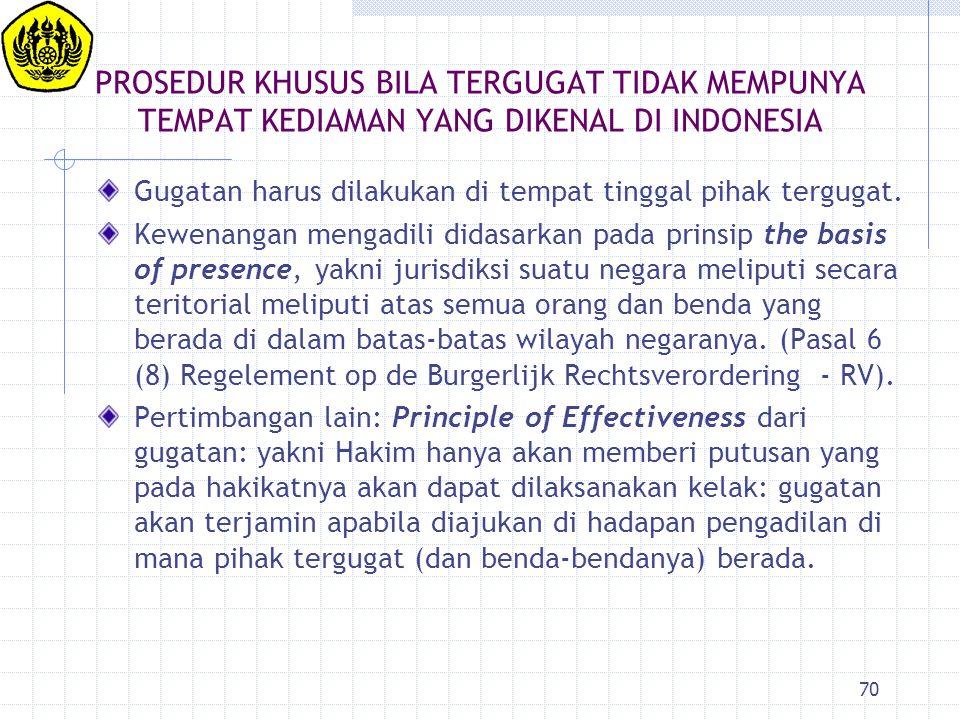 PROSEDUR KHUSUS BILA TERGUGAT TIDAK MEMPUNYA TEMPAT KEDIAMAN YANG DIKENAL DI INDONESIA