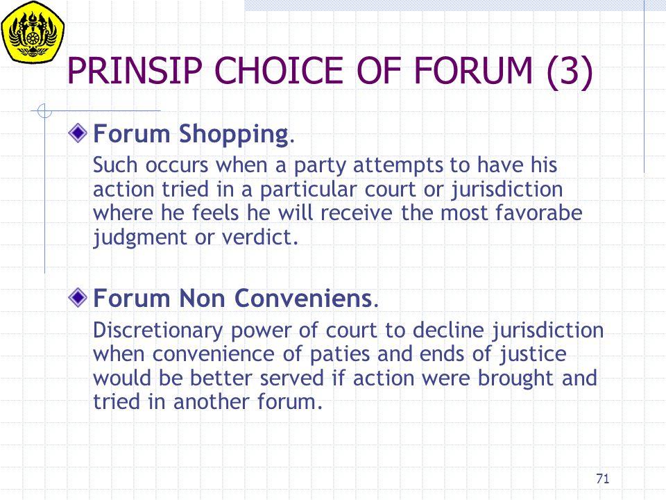 PRINSIP CHOICE OF FORUM (3)