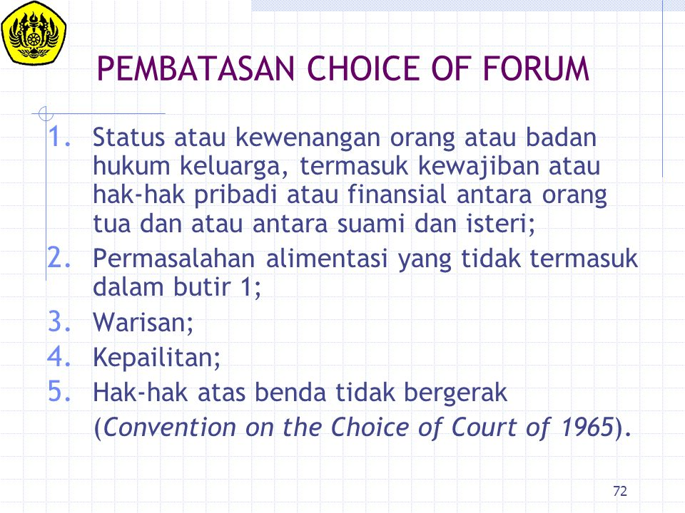 PEMBATASAN CHOICE OF FORUM