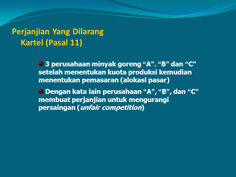 Perjanjian Yang Dilarang Kartel (Pasal 11)