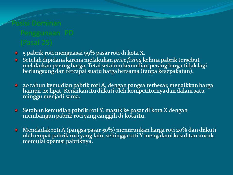 Posisi Dominan Penggunaan PD (Pasal 25)