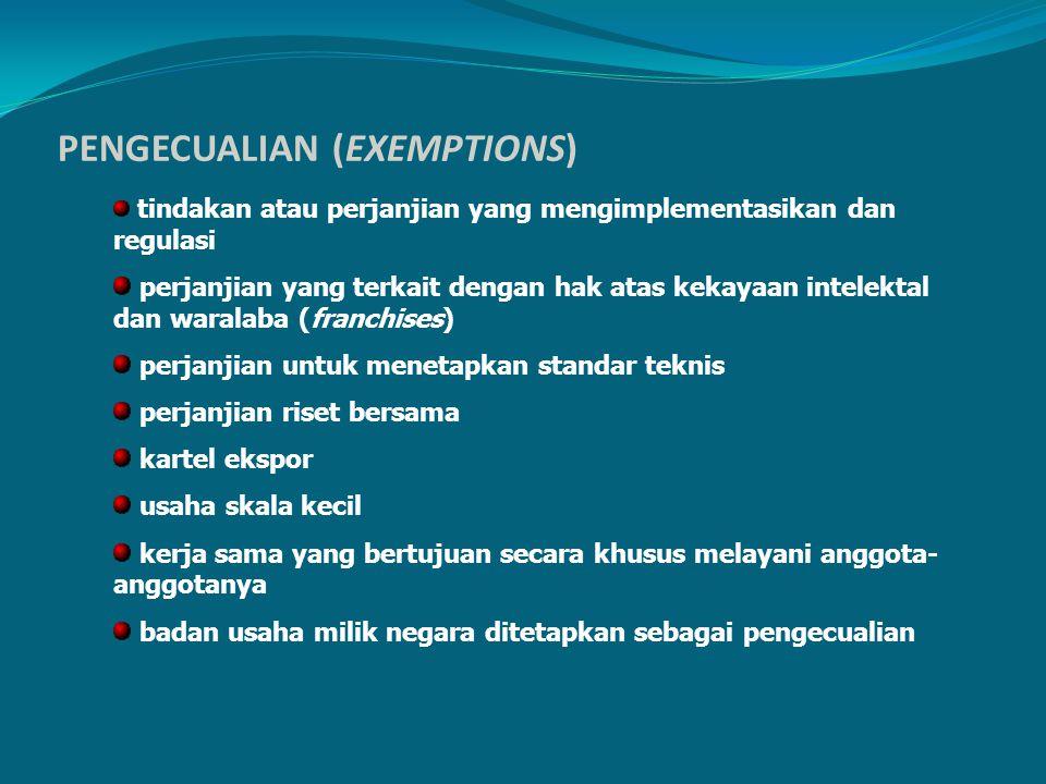 PENGECUALIAN (EXEMPTIONS)