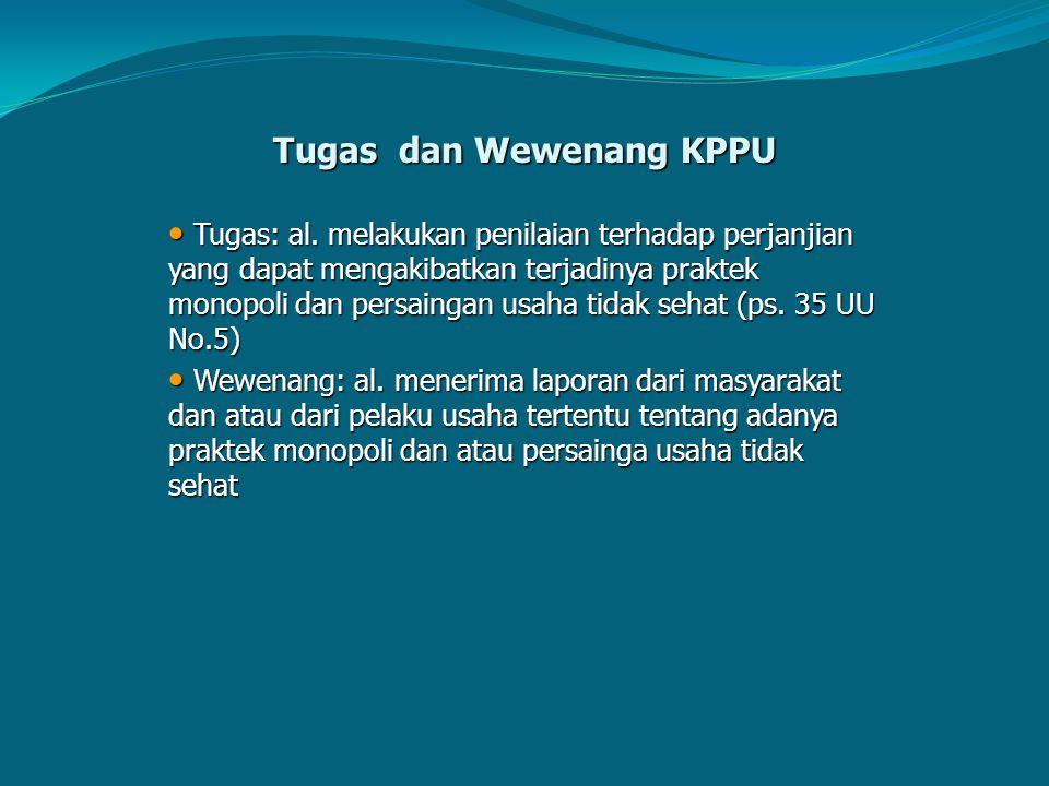 Tugas dan Wewenang KPPU