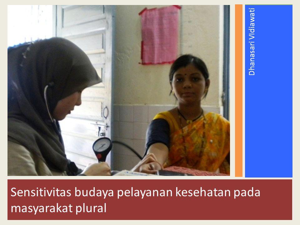Sensitivitas budaya pelayanan kesehatan pada masyarakat plural