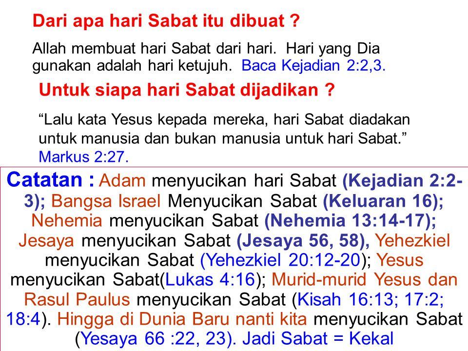Dari apa hari Sabat itu dibuat