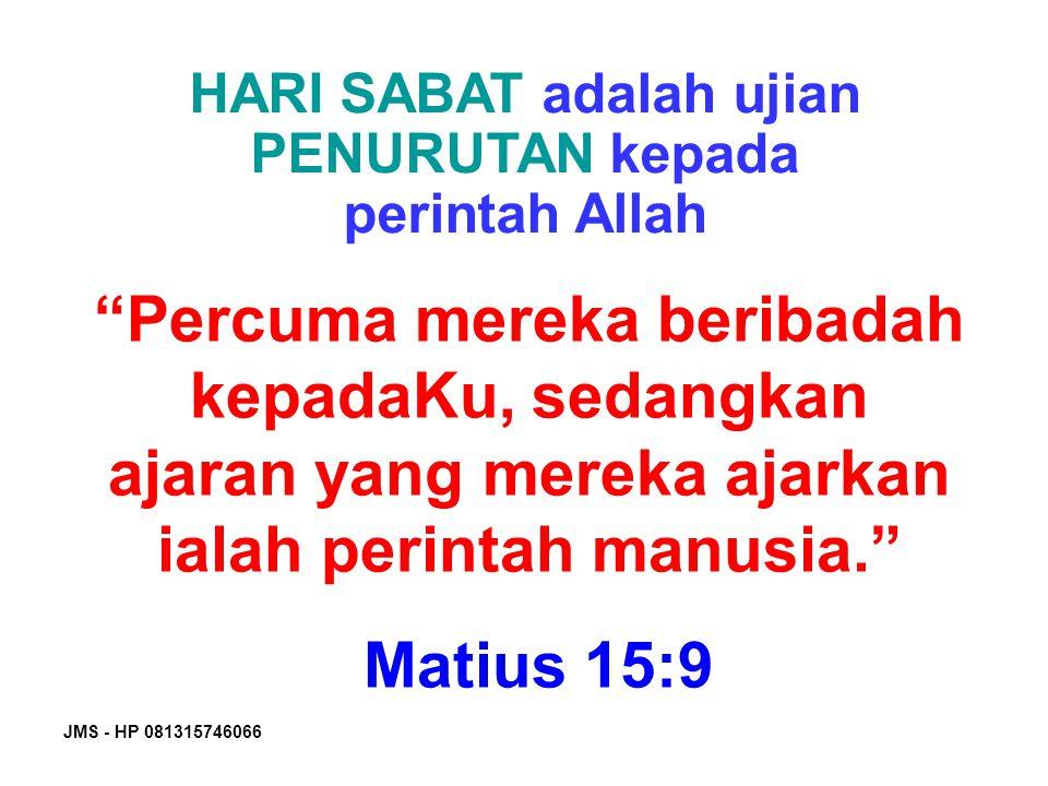 HARI SABAT adalah ujian PENURUTAN kepada perintah Allah