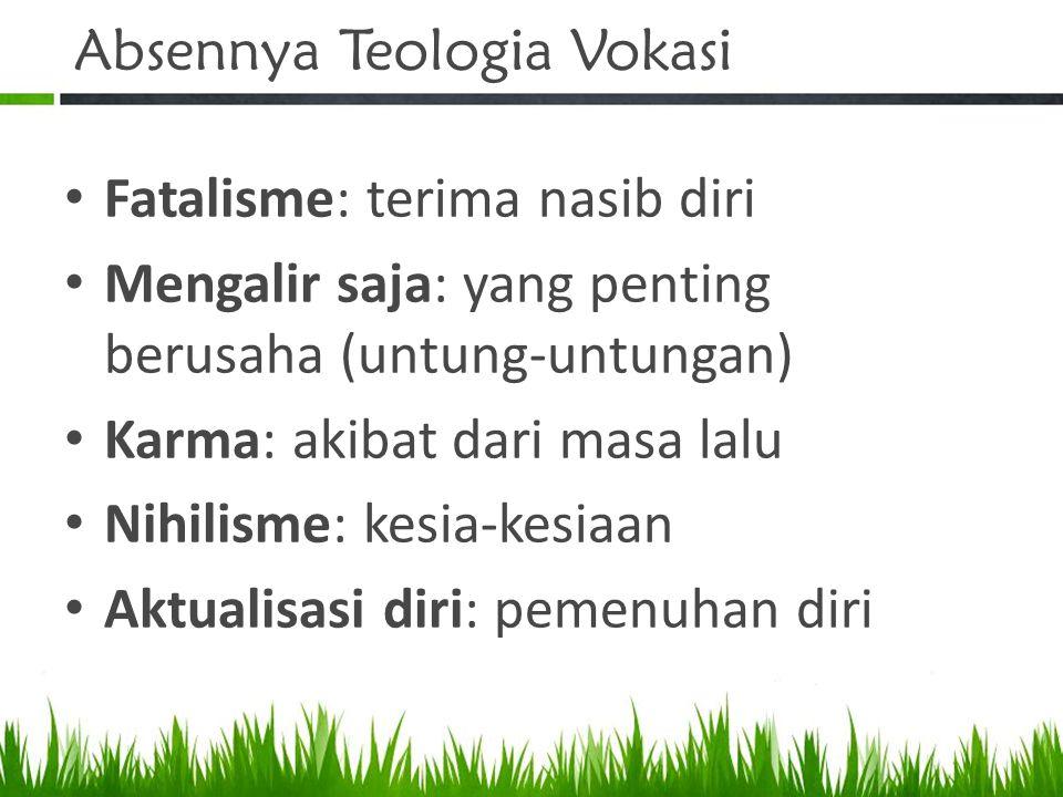 Absennya Teologia Vokasi
