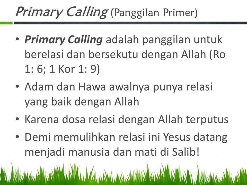 Primary Calling (Panggilan Primer)