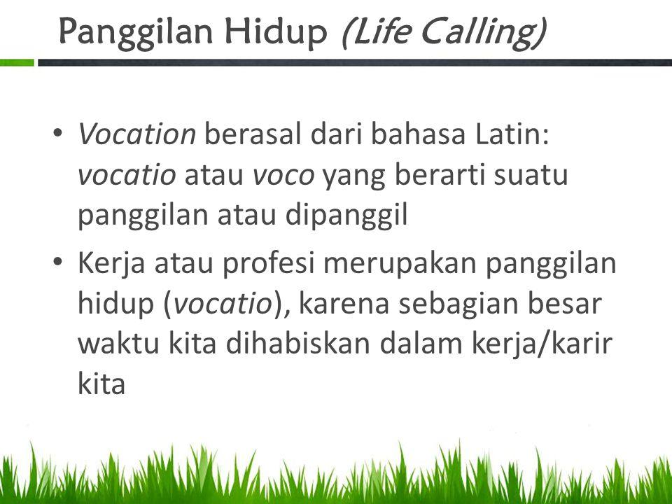 Panggilan Hidup (Life Calling)