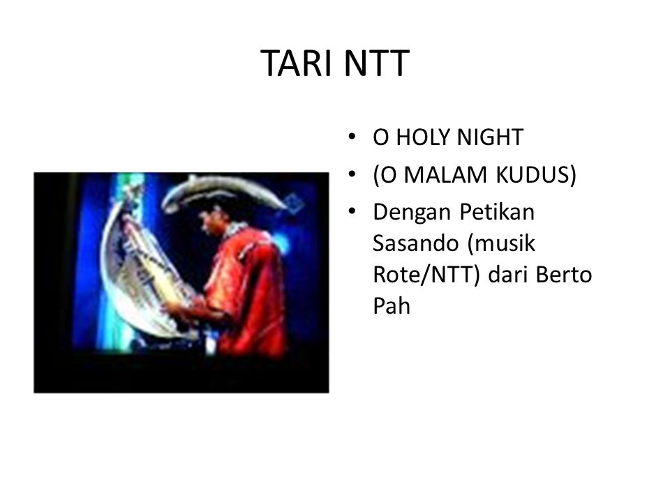 TARI NTT O HOLY NIGHT (O MALAM KUDUS)