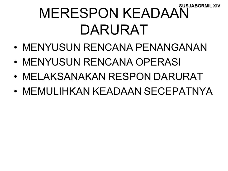 MERESPON KEADAAN DARURAT