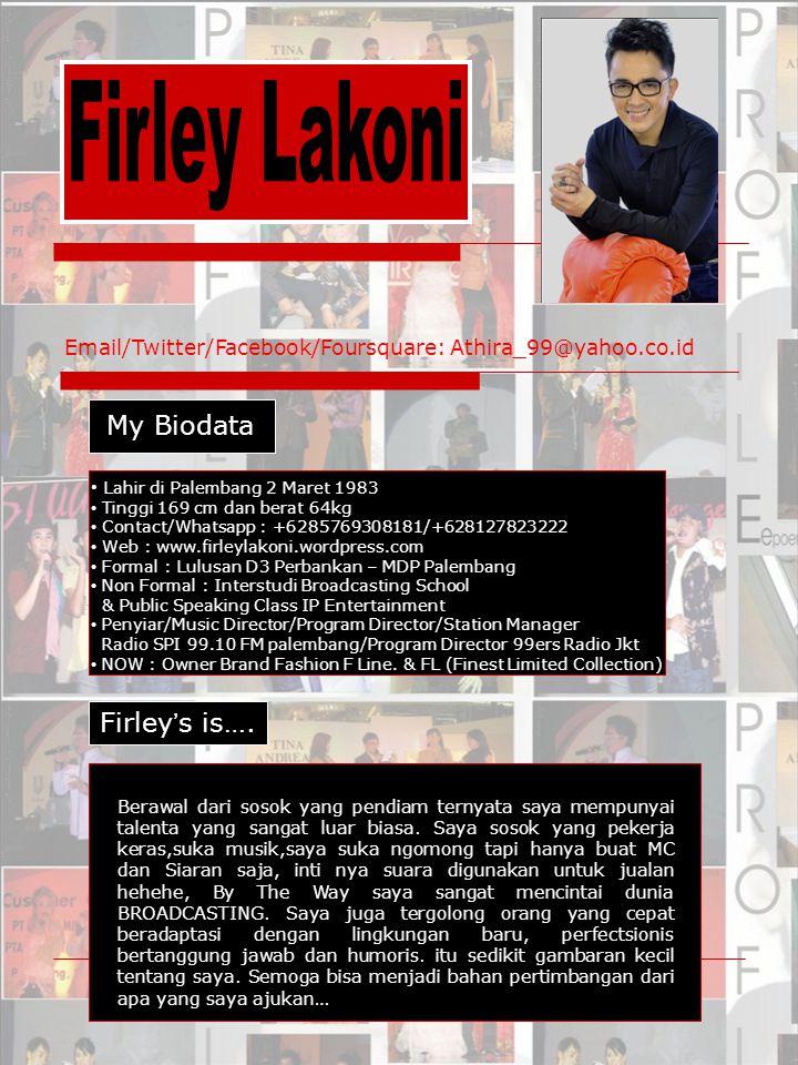 Firley Lakoni My Biodata Firley's is….