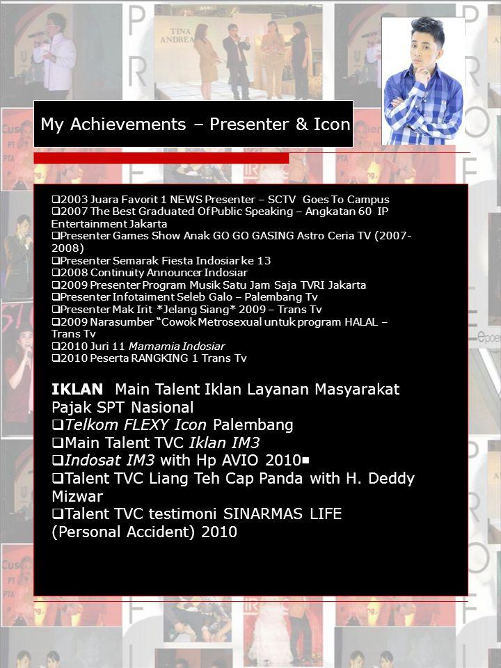 My Achievements – Presenter & Icon