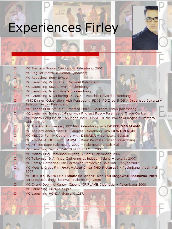 Experiences Firley MC Siemens Ponsel Road show Palembang 2002