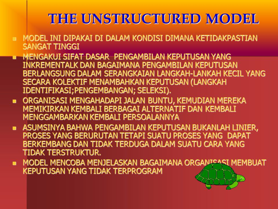 THE UNSTRUCTURED MODEL