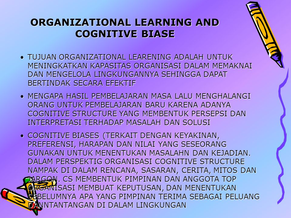ORGANIZATIONAL LEARNING AND COGNITIVE BIASE