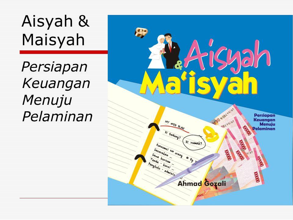 Aisyah & Maisyah Persiapan Keuangan Menuju Pelaminan