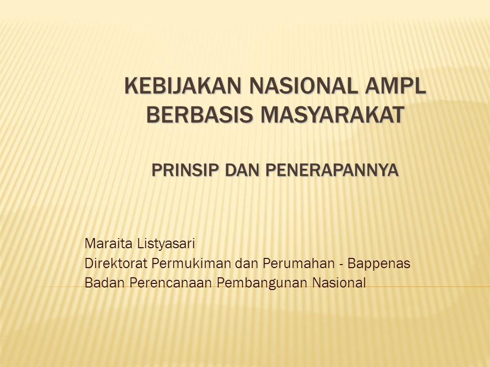 Kebijakan Nasional AMPL Berbasis Masyarakat Prinsip dan Penerapannya
