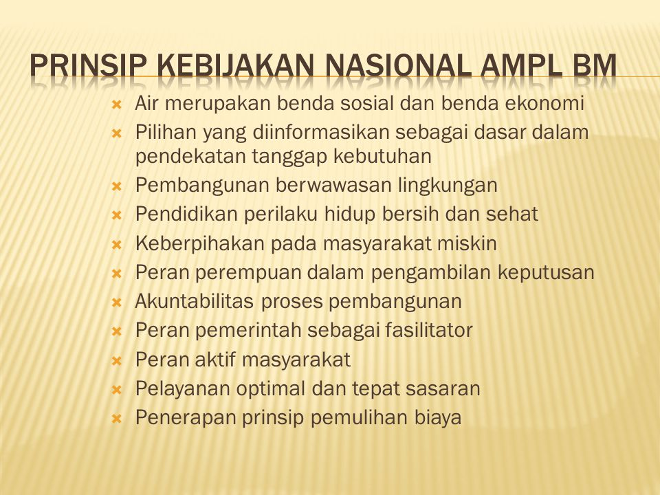Prinsip Kebijakan Nasional AMPL BM