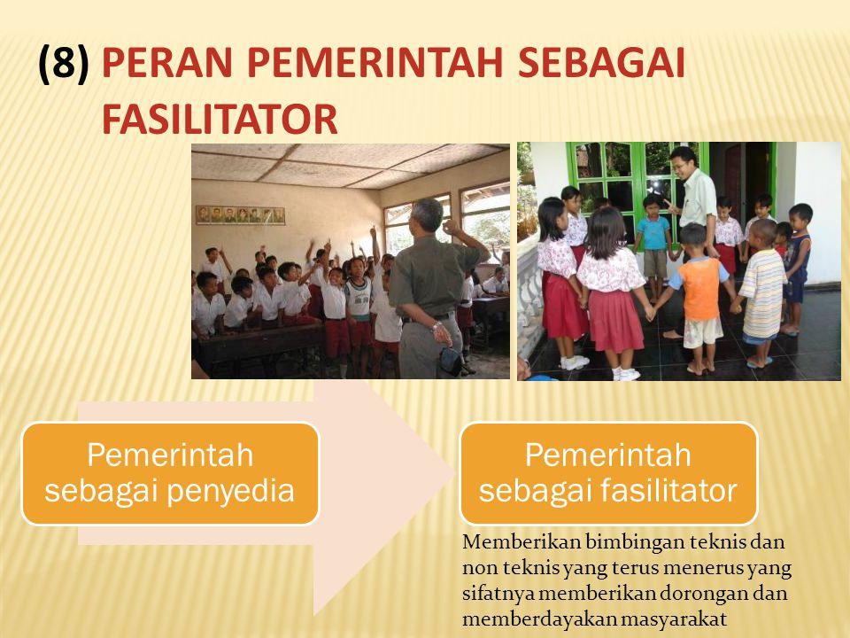 (8) PERAN PEMERINTAH SEBAGAI FASILITATOR