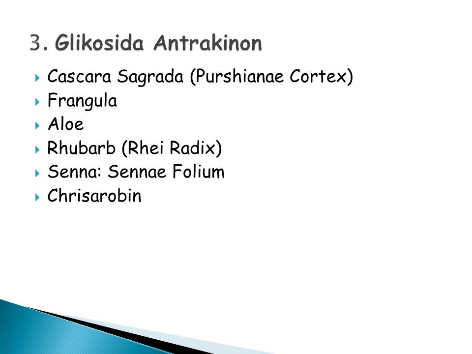 3. Glikosida Antrakinon Cascara Sagrada (Purshianae Cortex) Frangula