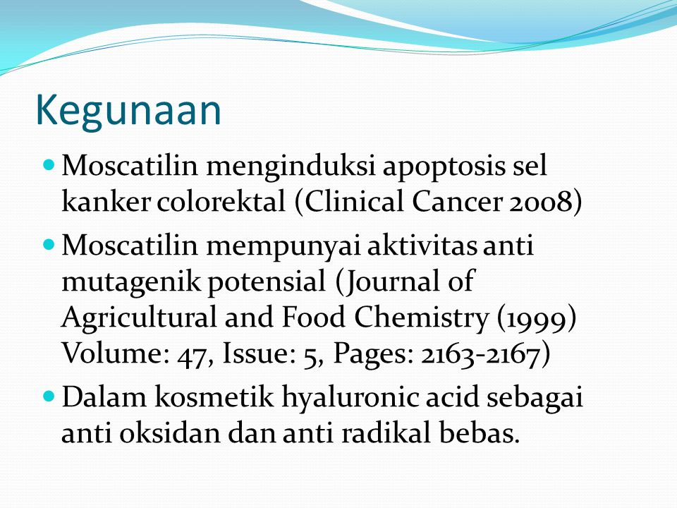 Kegunaan Moscatilin menginduksi apoptosis sel kanker colorektal (Clinical Cancer 2008)
