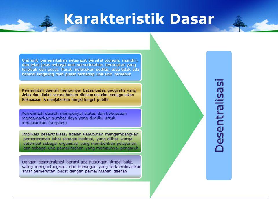 Karakteristik Dasar Desentralisasi